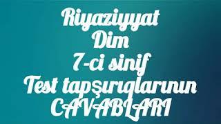 Riyaziyyat Dim 7 Ci Sinif Test Tapsiriqlarinin Cavablari Youtube