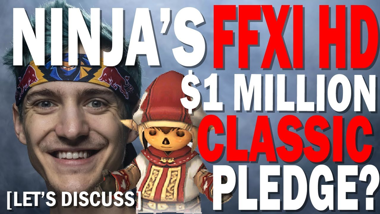 Ninja's $1 Million FFXI HD Remaster Pledge and Setting Expectations for  December 2nd Event