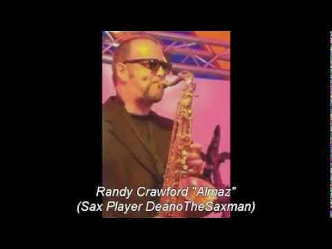 "Randy Crawford - ""Almaz"" (Sax Player DeanoTheSaxman)"