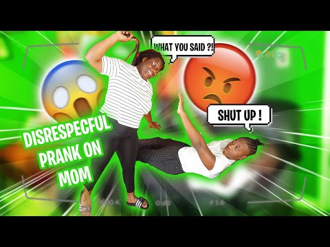 DISRESPECTFUL PRANK ON MOM *MUST SEE*
