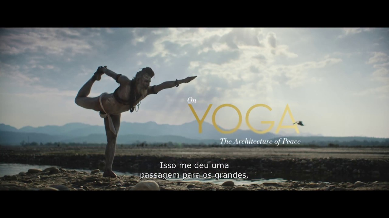 On Yoga The Architecture Of Peace Trailer Youtube