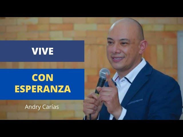 Vive con esperanza - Andry Carías