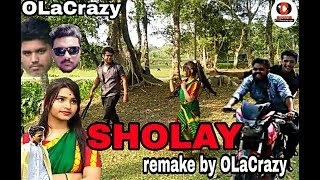 SHOLAY Remake || OlaCrazy || New Assamese Comedy Video