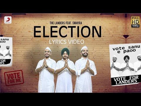 Landers - Election feat. Smayra & Mr. V Grooves | Lyrics Video | Latest Punjabi Song 2016