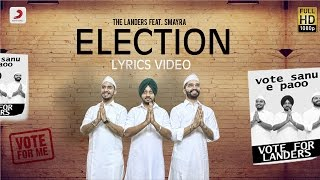 Landers - Election Feat. Smayra & Mr. V Grooves | Lyrics Video | Latest Punjabi Song 2016