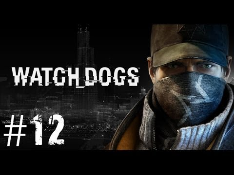 watch-dogs-|-walkthrough-ep.12---brandon-docks-(pc)