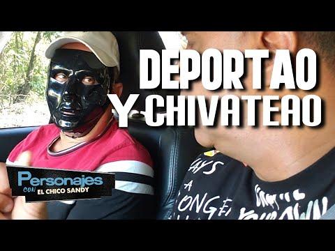 DEPORTAO lo chivatean con cargamento .. en PERSONAJES CON EL CHICO SANDY