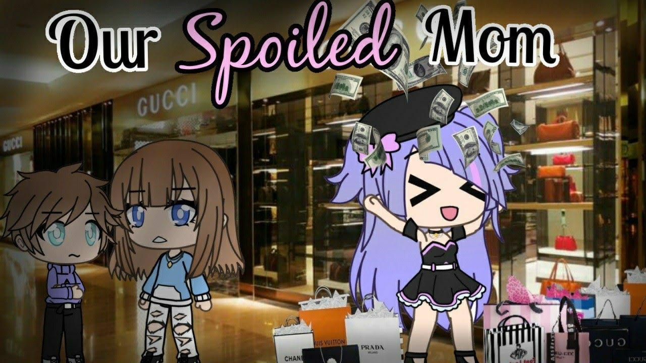Download Our Spoiled Mom |Gacha Life Mini Movie| GLMM