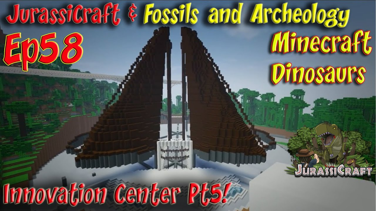 JurassiCraft & Fossils and Archeology Jurassic World Ep58 Innovation Center  Pt5 by Smithy MC