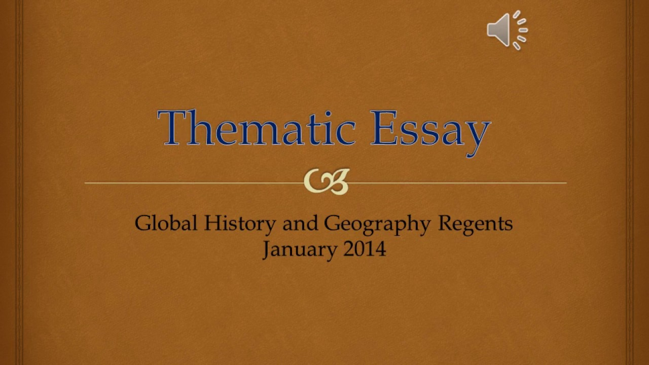 Global History Thematic Essay January 2014