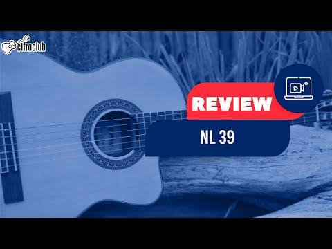 Review violão NL39 | @Cifra Club