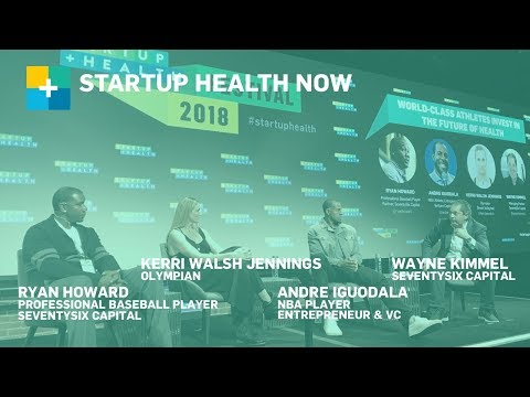 World-class Athletes Investing in the Future of Health: StartUp Health NOW