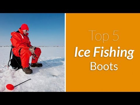 Best Ice Fishing Boots [Updated Guide & Reviews]