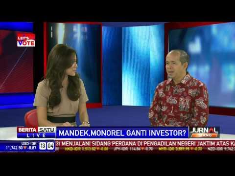 Dialog: Mandeg, Proyek Monorail Ganti Investor?