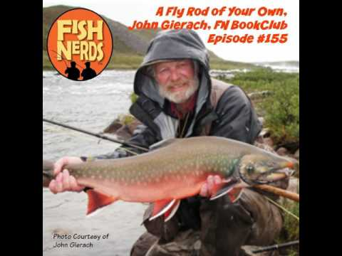 John Gierach A Fly Rod of Your Own FN Book Club Episode 155