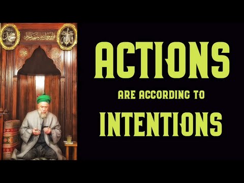 Actions are according to Intentions [ENGLISH VERSION]
