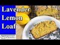Lavender Lemon Loaf Recipe