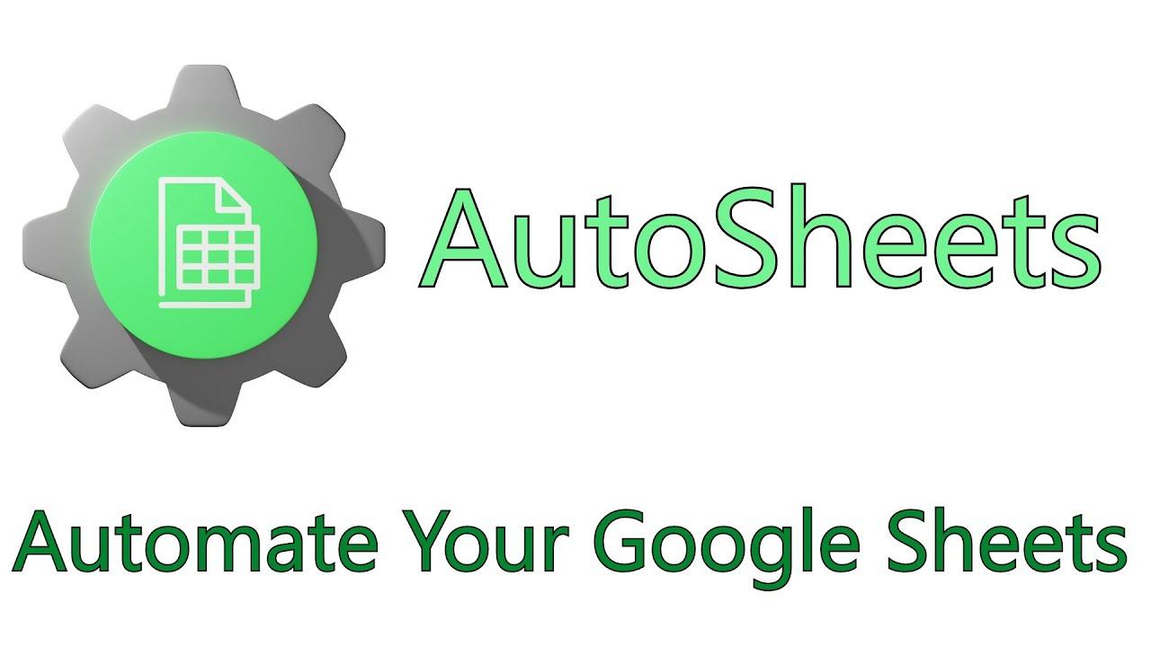 AutoSheets - Automate Google Sheets