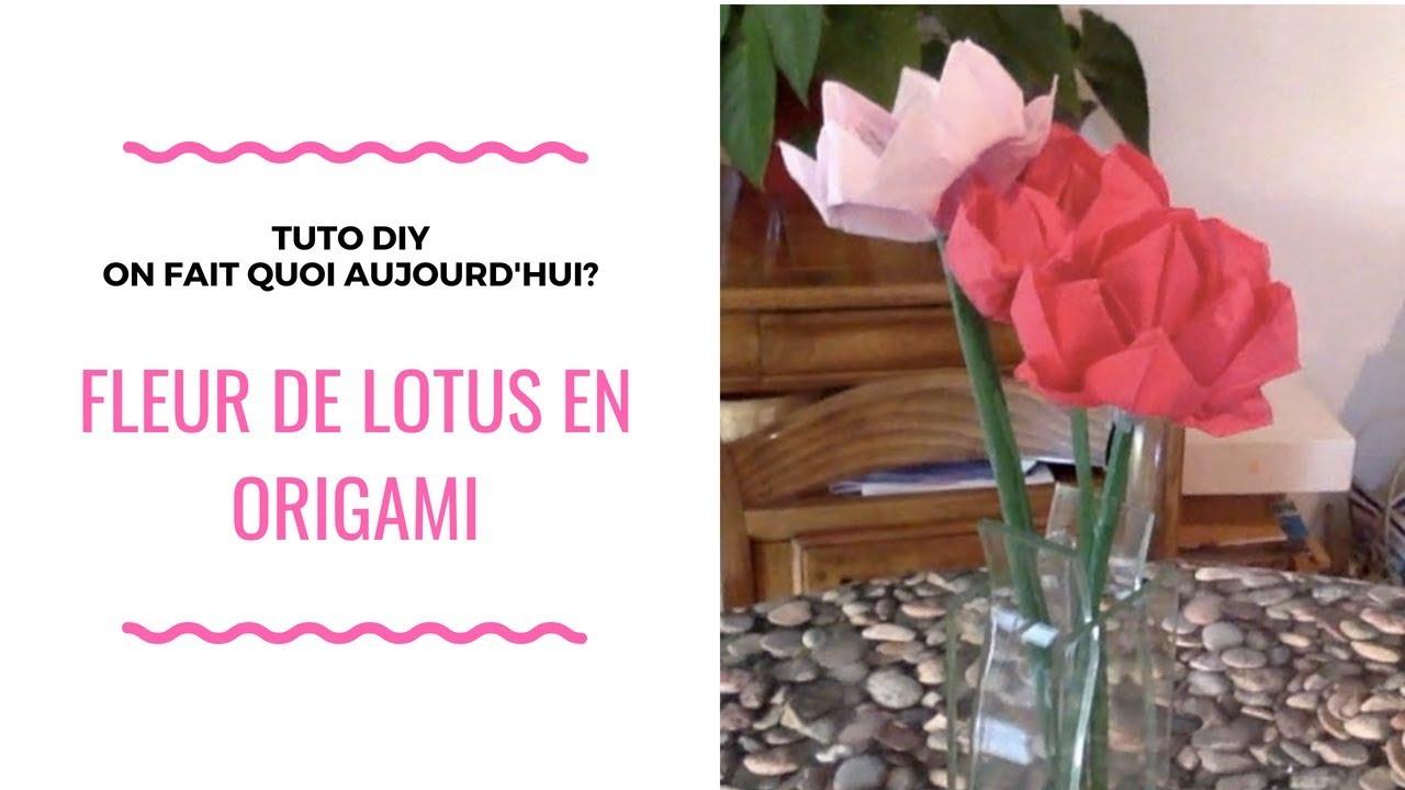 Tuto Activite Manuelle Diy Fleur De Lotus En Origami Youtube