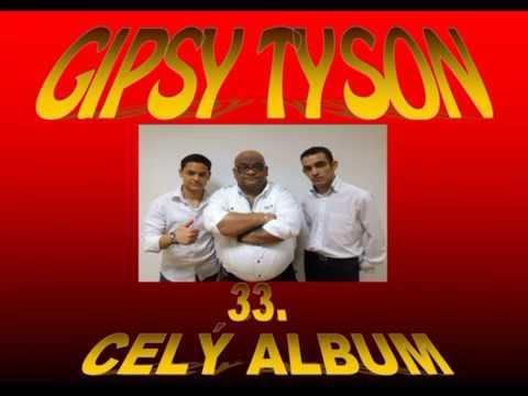 GIPSY TYSON 33 - CELY ALBUM 2017