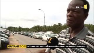 Les petits pêcheurs réclament un marché communal - Guyane 1ère