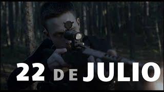 22 DE JULIO (2018) - ANÁLISIS   NETFLIX
