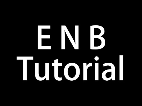 Skyrim Tutorial | ENBseries Installation & ENBoost Configuration
