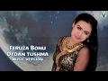 Feruza Bonu Otdan Tushma Феруза Бону Отдан тушма Music Version mp3