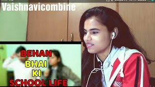 Bahen Bhai Ki School Life - Amit Bhadana - Reaction Video  ||Vaishnavi Combine ||