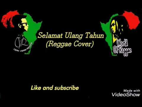 Selamat Ulang Tahun - Lirik lagu (Reggae Cover)