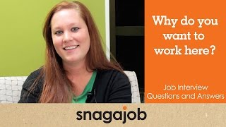 JOB INTERVIEW questions and answers (Part 2): Why do you want to work here?