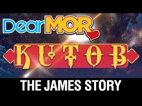 "Dear MOR Uncut: ""Kutob"" The James Story 08-19-17"