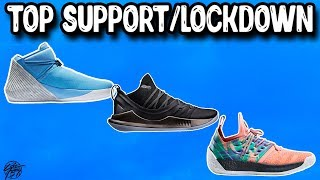 Top 10 Basketball Shoes with the Most Support/Lockdown 2018!
