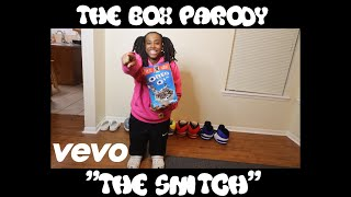 "The Box Parody ""The Snitch"" 
