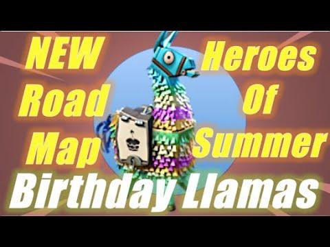 New Road Map Birthday Llamas And Heroes Of Summer Fortnite