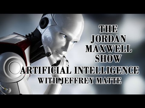 Rise Of Artificial Intelligence & The Corporation Of America. Jordan Maxwell & Jeffrey Matte 3/2517