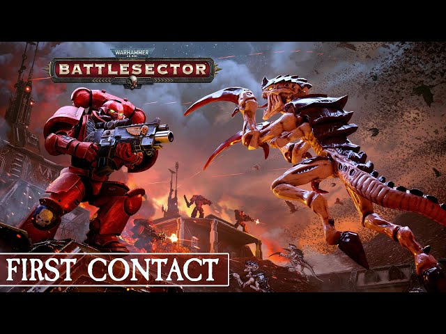 [FR] Warhammer 40,000: Battlesector - First Contact - La soif rouge