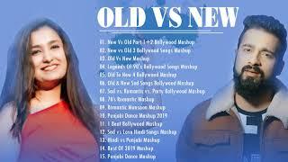 NEW VS OLD BOLLYWOOD MASHUP  - HINDI ROMANTIC MASHUP SONGS 2019 - Audio Jukebox Songs 2019
