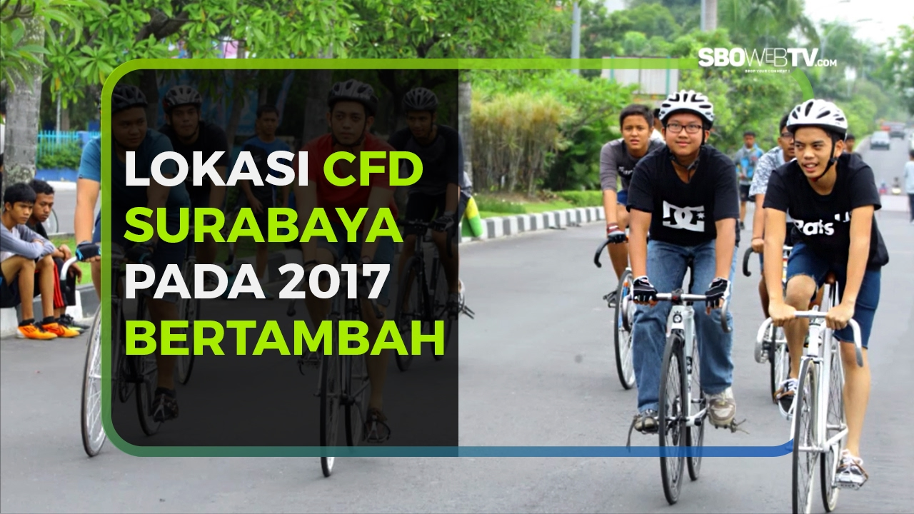 2017 LOKASI CFD SURABAYA BERTAMBAH