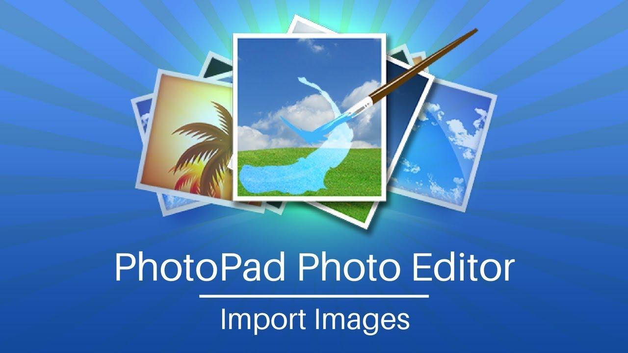 PhotoPad Photo Editor Tutorial | Importing Images - YouTube