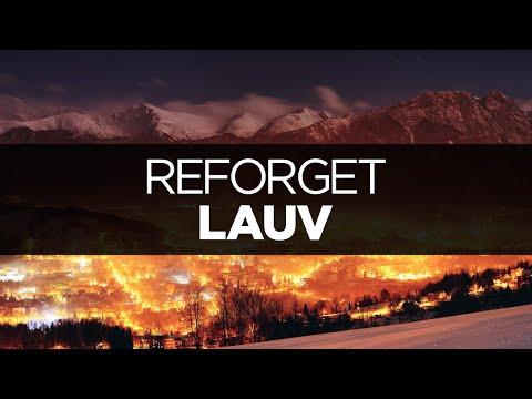 [LYRICS] Lauv - Reforget