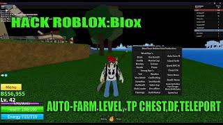 Roblox Blox Piece : HACK AUTO-FARM LEVEL, TP CHEST, DF, INFINITE BELI,TELEPORT
