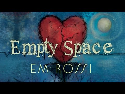 Em Rossi - Empty Space (Official Lyric Video)
