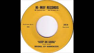 Original Joy Harmonizers - Keep On Going - Hi Way Records 205