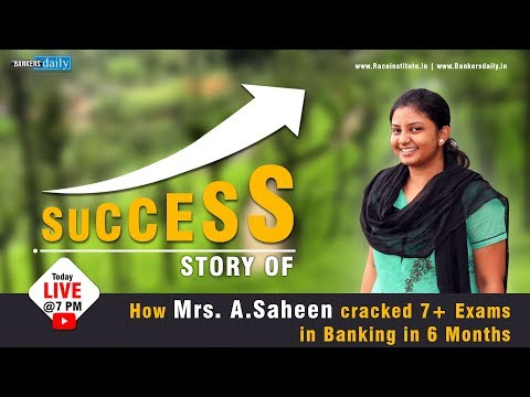 SUCCESS STORY SERIES - How Mrs. Saheen cracked 7+ Exams in Banking in 6 Months - with Mr. NARESH