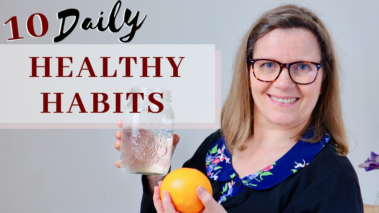 Download 10 HEALTHY HABITS in 2020// Minimalism, self-care and well-being (part 1)