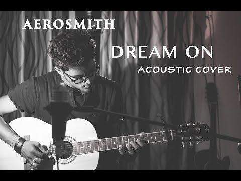 Dream on - Aerosmith   Acoustic Cover by Deep Das