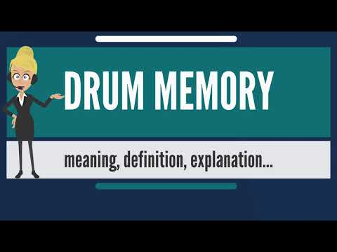 What Is DRUM MEMORY? What Does DRUM MEMORY Mean? DRUM MEMORY Meaning & Explanation