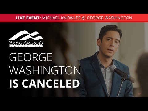 George Washington Is Canceled | Michael Knowles LIVE At The George Washington University