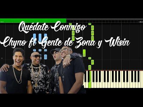 Chyno Miranda – Quédate Conmigo ft. Wisin, Gente De Zona – Piano Tutorial
